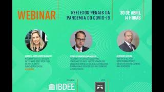 Webinar -  Reflexos Penais da Pandemia da COVID-19