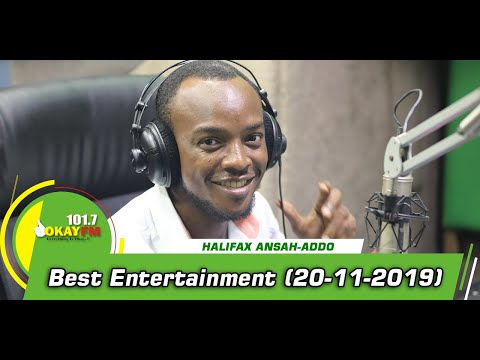 BEST ENTERTAINMENT SHOW WITH HALIFAX ADDO on OKAY 101.7 FM (20/11/2019)