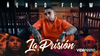 La Prisión - Ñengo Flow  (Video)