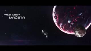 Video MEZI OBRY - Mačeta