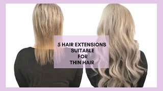 TOP 5 EXTENSIONS FOR THIN HAIR