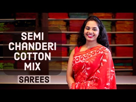 "<p style=""color: red"">Video : </p>Semi Chanderi Cotton Mix Sarees 