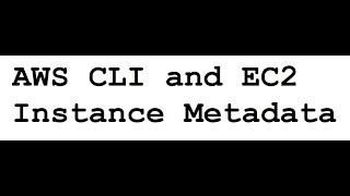 AWS Tutorial 21 - AWS CLI and EC2 Instance Metadata