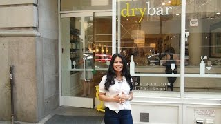 My experience at Drybar in NYC