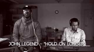 Good Cover Fridays: Hold On Longer - John Legend