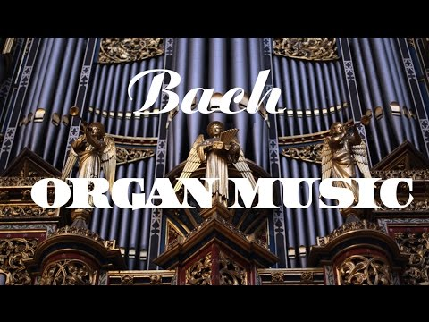 Bach - The Best Organ Music