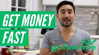 How to Get Money on GoFundMe Fast