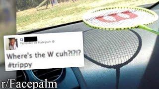 """r/Facepalm   WHERE'S THE """"W""""??"""