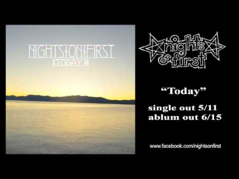Nights On First-Today