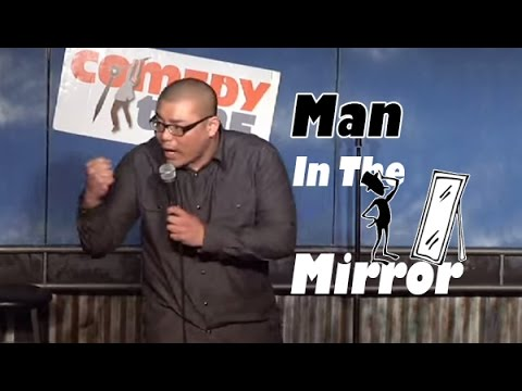 Comedy Time - Man in the Mirror (Stand Up Comedy)