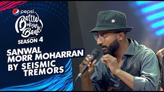 Seismic Tremors | Sanwal Morr Moharran | Episode 1 | Pepsi