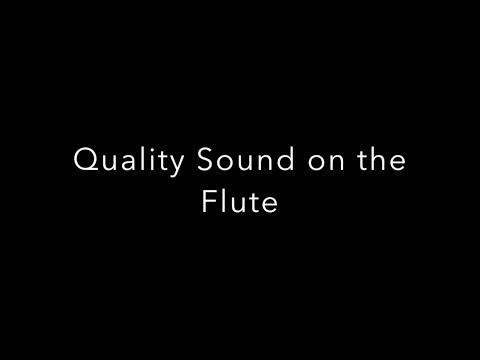 This video is intended for anyone who is interested in developing a quality tone on the flute.