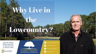 Why Live in the Lowcountry?