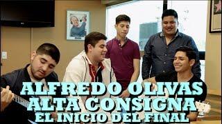 ALFREDO OLIVAS Y ALTA CONSIGNA   EL INICIO DEL FINAL (Versión Pepe's Office)
