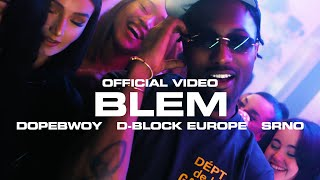 Dopebwoy ft. D-Block Europe - Blem (Prod. SRNO) [Official Video]