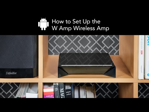 How to Set Up the Definitive Technology W Amp Wireless Amp