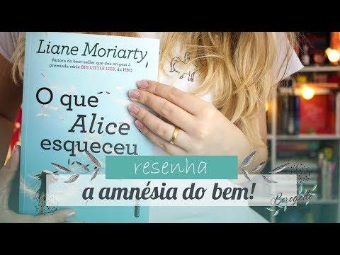 O que Alice esqueceu (Liane Moriarty) | Resenha | Borogodó