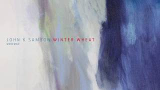 "John K. Samson - ""Winter Wheat"" (Full Album Stream)"