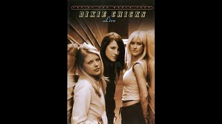 DIXIE CHICKS | Shower the People (20060602)