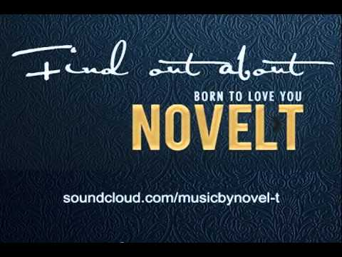 Novel-T - Born to Love You (Audio)