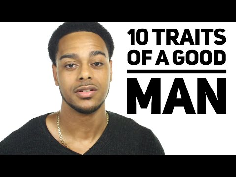 10 traits of a good man | Signs he really loves you