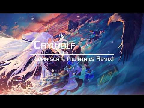 Crywolf - Lemniscate (twintails Remix)