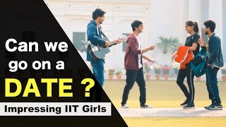 Impressing IIT Girls with Creative Song and Guitar | IIT Roorkee | Shape of You Parody