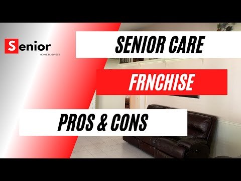 , title : 'Senior Care Franchise - Pros & Cons