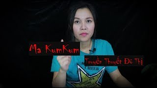Truyền Thuyết Đô Thị Malaysia II Con Ma Kum Kum II Ma Ham Làm Đẹp