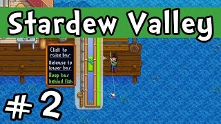 """Stardew Valley E02 """"The Art of Fishing!"""" (Gameplay Playthrough 1080p)"""