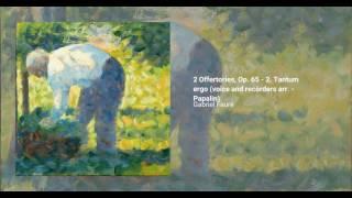 2 Offertories, Op. 65
