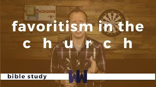Favoritism In The Church | Poor Vs Rich