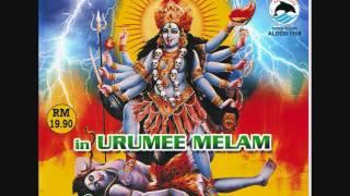 12 BEST OF KALI SONGS IN URUMEE MELAM  2