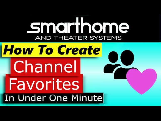 Crestron Home OS How to Create Channel Favorites in Under 1 Minute