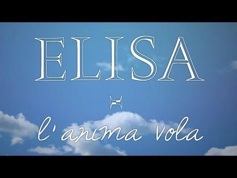 , title : 'Elisa - L'Anima Vola (Testo | Lyric Video)'