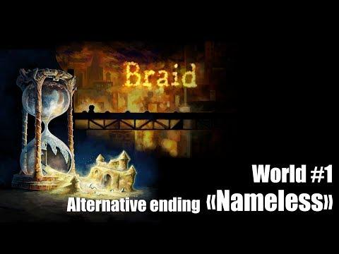 Braid - World 1 (Part#6.1) Alternative ending + epilogue