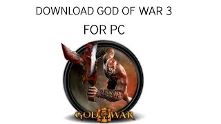 (HINDI) HOW TO DOWNLOAD AND INSTALL GOD OF WAR 3 FOR PC (2017)