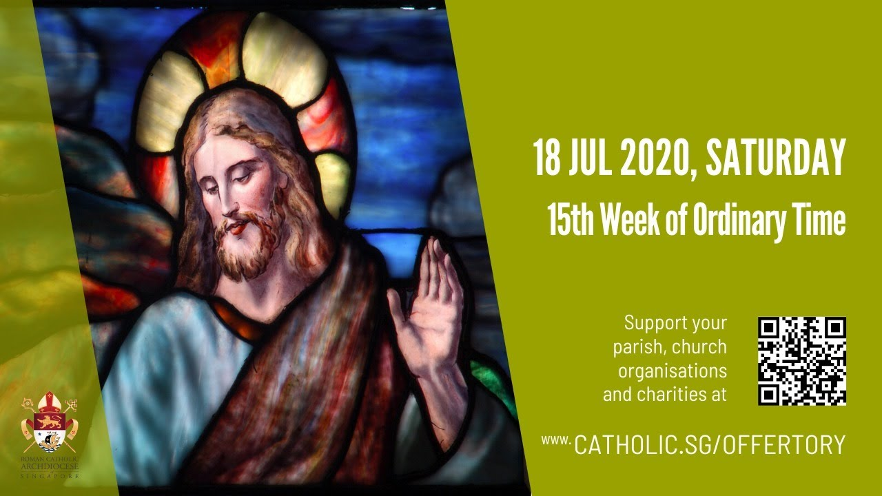 Catholic Mass Today Online 18 July 2020 Singapore Archdiocese