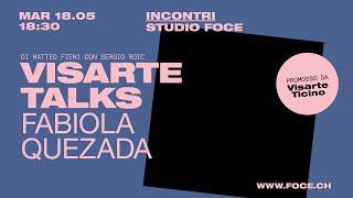 'diretta Visarte-Talks #1 - Fabiola Quezada' episoode image