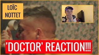 LOÏC NOTTET   'DOCTOR' (MUSIC VIDEO) | FIRST TIME #ArTy REACTION!!   #REACTOWEEN