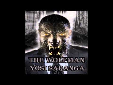 The Wolfman - Yosi Saranga