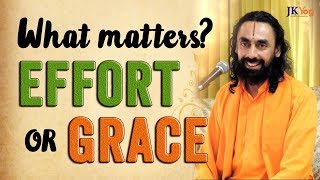 How To Achieve The Ultimate Goal - By Self-Effort Or Grace ? | Part-6