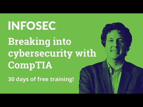 30 days of free training!   Breaking into cybersecurity with CompTIA ...