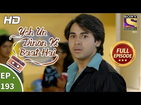 Download Yeh Un Dinon Ki Baat Hai - Ep 193 - Full Episode - 30th May, 2018 HD Mp4 3GP Video and MP3