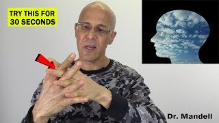 Clear Your Head in 30 Seconds - (Discovered by Dr Alan Mandell, DC)