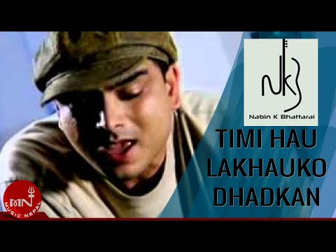 Nabin K Bhattarai | Timi Hau Lakhau Ko Dhadkan | Nepali Pop Song