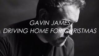 Driving Home for Christmas (Winter Songs) - Gavin James | LYRICS