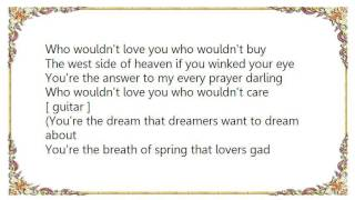 Faron Young - Who Wouldn't Love You Lyrics