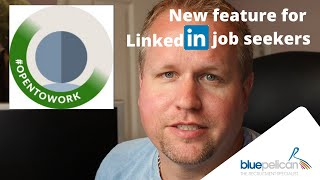 New from Linkedin - #OpentoWork - what it means for you. When to use and (importantly) not use it