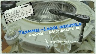 Trommellager / Hauptlager wechseln Waschmaschine Candy Hoover
